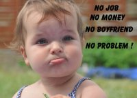 no_job_no_money_no_boyfriend_no