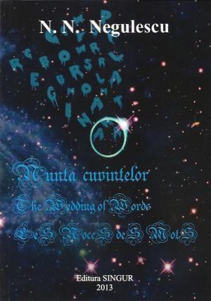 NUNTA CUVINTELOR-THE WEDDING OF WORDS-NICOLAE N. NEGULESCU